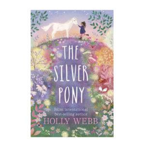 The Silver Pony -Holly Webb
